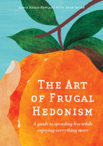The Weed Forager's Handbook and The Art of Frugal Hedonism
