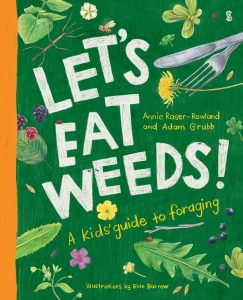 Cover of Let's Eat Weeds: A Kids' Guide to Foraging